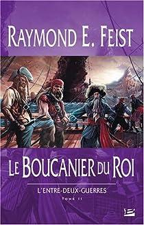Les nouvelles chroniques de Krondor, Tome 2 : Le Boucanier