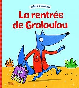 """Afficher """"La rentrée de Grosloulou"""""""