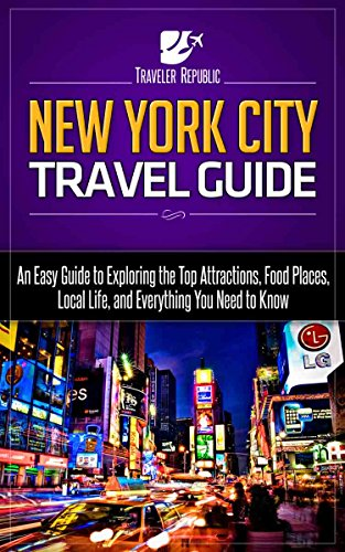 new-york-city-travel-guide-an-easy-guide-to-exploring-the-top-attractions-food-places-local-life-and