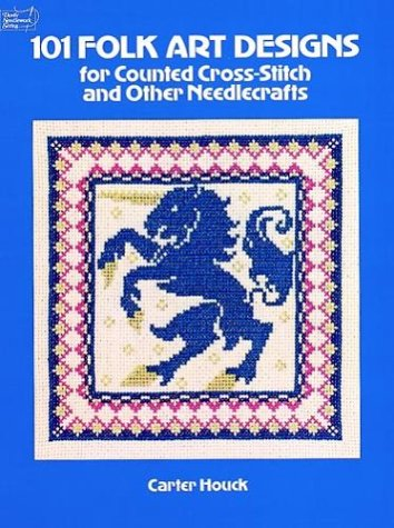 101 Folk Designs for Counted Cross-Stitch and Other Needlecrafts (Dover Needlework Series)