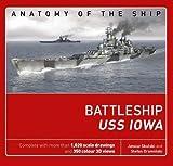 #3: The Battleship USS Iowa (Anatomy of The Ship)