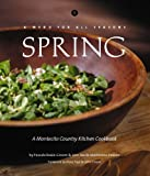 img - for A Menu for All Seasons: Spring- A Montecito Country Kitchen Cookbook book / textbook / text book
