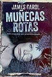 Muñecas Rotas (Ficción) (Spanish Edition)