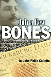 Only a Few Bones: A True Account of the Rolling Fork Tragedy & Its Aftermath