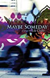 Download Maybe Someday: A Novel in PDF ePUB Free Online