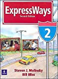 Expressways Book 2 2nd (second) edition Text Only