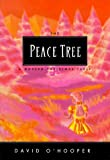 The Peace Tree, David O'Hooper, 0964068435