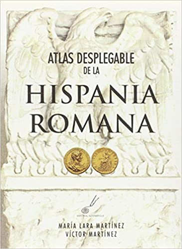 Atlas desplegable de la Hispania romana: Amazon.es: Lara Martínez, María: Libros