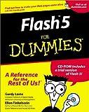 Flash 5 for Dummies, Gurdy Leete and Ellen Finkelstein, 0764507362