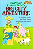 Farmer Greenfield's Big City Adventure, E. Van Handel, 0899065082