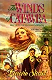 Winds of Catawba, Laurie Stahl, 0840750811