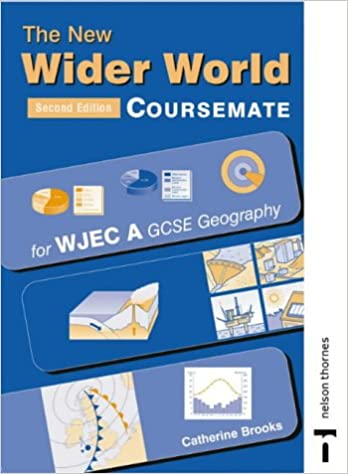 Book The New Wider World Coursemate for WJEC A GCSE Geography (New Wider World Coursemates)