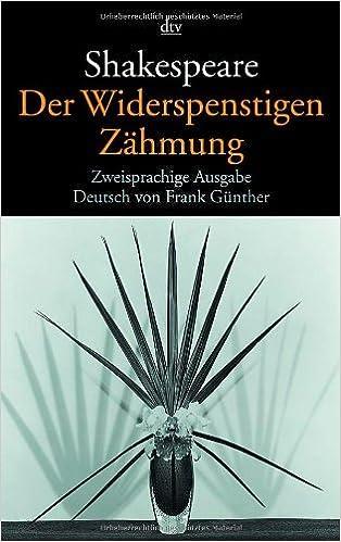 Shakespeare Der Widerspenstigen Zahmung by Bettinger (1999-10-31)