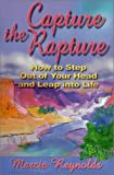 Capture the Rapture, Marcia Reynolds, 0965525007