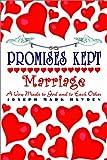 Promises Kept, Joseph Mark Hayden, 1403354146