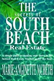 The Secrets of South Beach Real Estate, Marie Angine Mcbeth, 1589611241