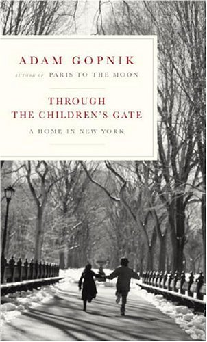 Through the Children's Gate: A Home in New York (Best Jasmine Tea In The World)