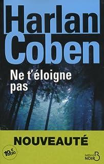 Ne t'éloigne pas, Coben, Harlan