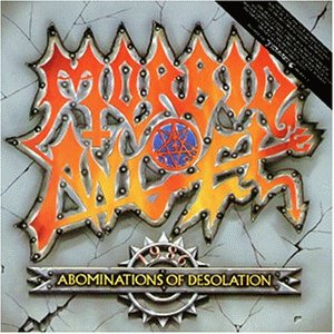 Morbid Angel: Abominations Of Desolation (Audio CD)
