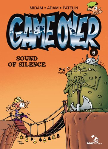Game over n° 6 Sound of silence