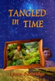 Tangled in Time, Lynne Fairbridge, 0921870698