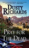 Pray for the Dead (A Byrnes Family Ranch Novel)