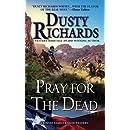 Pray for the Dead (A Byrnes Family Ranch Novel)