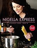 Nigella Express, Nigella Lawson, 1401322433
