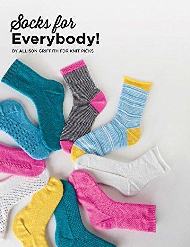 Socks for Everybody: Patterns for the Beginner Sock Knitter
