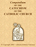 The Catechism Of The Catholic Church (English Edition)