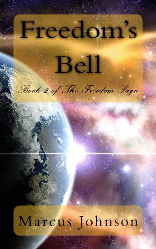 Freedom's Bell (Book II of The Freedom Saga)