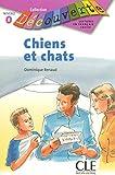 Chiens et chats - Niveau Intro - Lecture Découverte - Livre