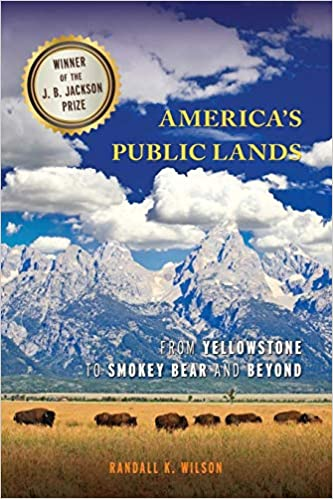 79b6257c00b America s Public Lands  From Yellowstone to Smokey Bear and Beyond Reprint  Edition