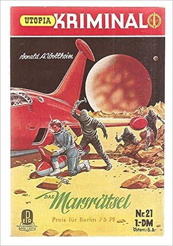 Donald A. Wollheim - Das Marsrätsel