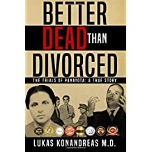 Better Dead Than Divorced: The Trial of Panayota - 6x9 edition