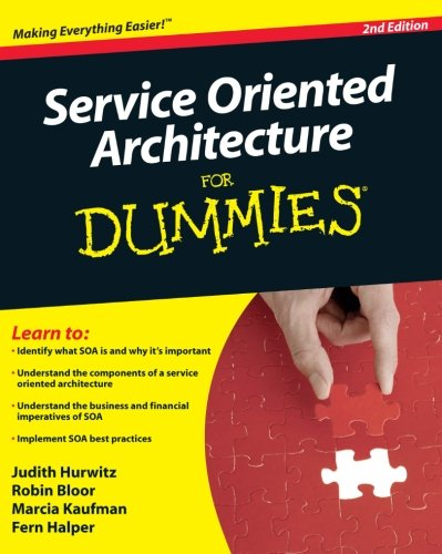 Service Oriented Architecture  Soa  For Dummies  2Nd Edition