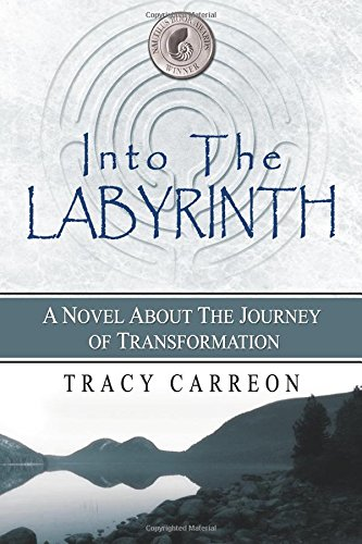 Download Into the Labyrinth: A Novel About the Journey of Transformation ebook
