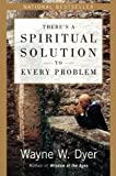 Download There's a Spiritual Solution to Every Problem in PDF ePUB Free Online