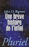 Une brève histoire de l'infini par Barrow