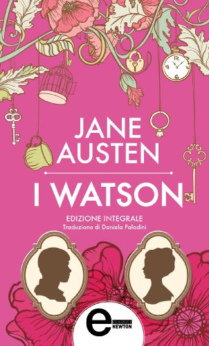 Lady Susan - I Watson - Sanditon (eNewton Classici) (Italian Edition)