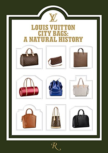 Louis Vuitton City Bags: A Natural History by Marc Jacobs
