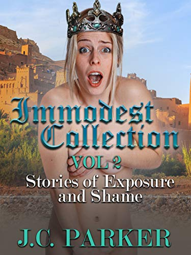 The Immodest Collection Volume 2: Stories of Exposure