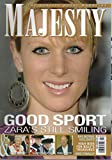 img - for Majesty: The Quality Royal Magazine, vol. 29, no. 8 (August 2008) (Good Sport: Zara [Phillips (Tindall)]'s Still Smiling; Balmoral Holidays; Prince Dimitri of Yugoslavia) book / textbook / text book