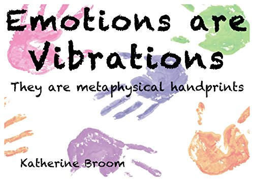 Amazon com: Emotions are Vibrations: They are metaphysical