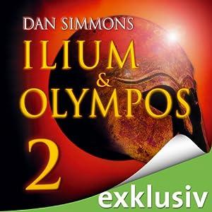 Ilium & Olympos 2 Hörbuch