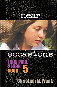 Near Occasions by Frank, Christian M (2014)