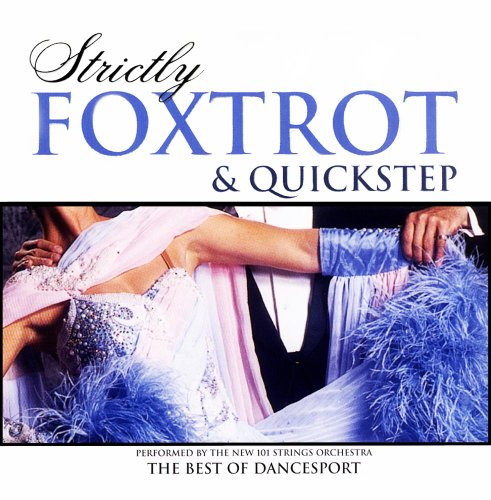 101 Strings Orchestra - Strictly Foxtrot And Quickstep - Zortam Music