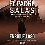 El Padre Salas[Father Salas] | Enrique Laso
