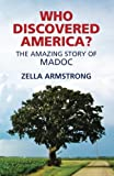 img - for Who Discovered America? The Amazing Story of Madoc book / textbook / text book