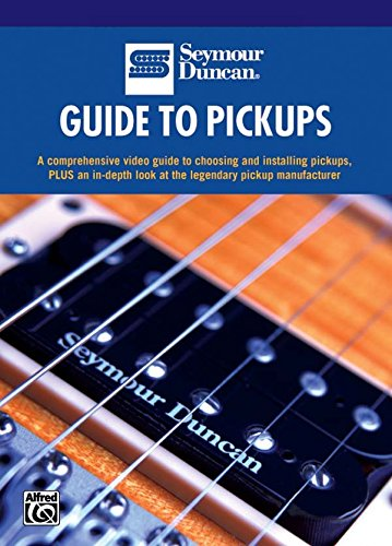 Seymour Duncan: Guide to Pickups [Instant Access]